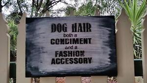 "Humorous ""DOG HAIR"" sign Spring Gully Bendigo City Preview"