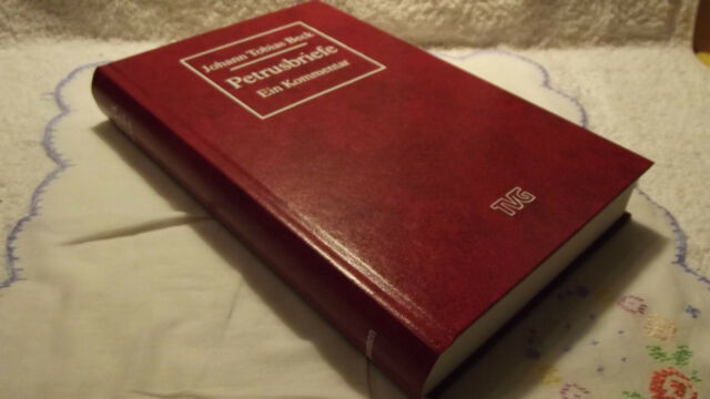Petrusbriefe. Ein Kommentar Apostel Petrus Johann Tobias Beck, Maier, G. TVG NEU