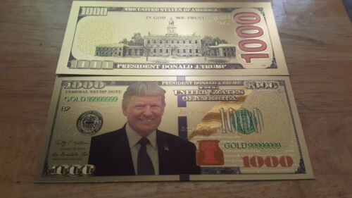 Donald Trump Gold Foil $1000. Beautiful Gold & Green Colorized Bills!!
