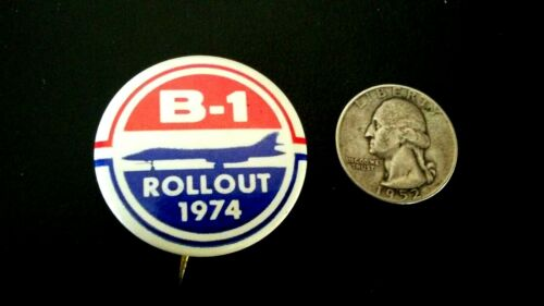 B-1 Bomber Rollout 1974 Aviation Pin