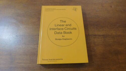 The Linear and Interface Circuits Data Book Design Engineers Texas Instruments