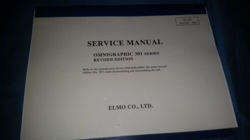 ELMO OMNIGRAPHIC 301 SERVICES MANUAL 35mm slide projector