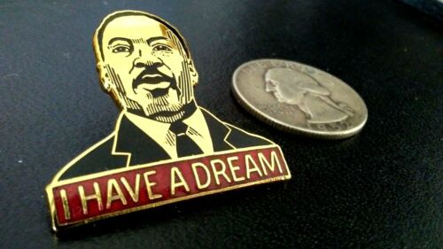 """MARTIN LUTHER KING JR JAN 15,1984 BIRTHDAY """"I HAVE A DREAM"""" CIVIL RIGHTS USA PIN"""