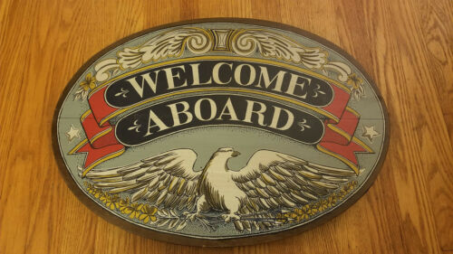 Vintage Welcome Aboard Wooded Ship Sign with Eagle Maritime Wood Folk Art