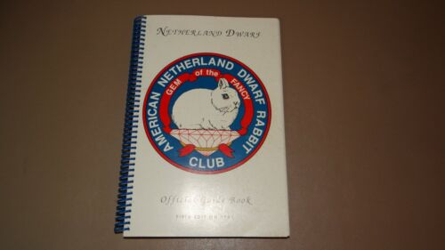 Netherland Dwarf Rabbit Official Guide Book Fifth Edition 1991