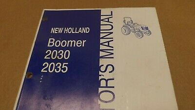 New Holland Boomer 2030 2035 Compact Tractor Operators Manual