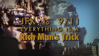 JFK to 9/11 - Everything Is A Rich Man's Trick.  DVD Video Documentary film.