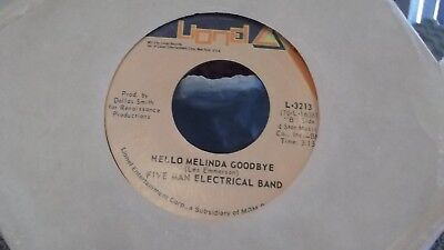 FIVE MAN ELECTRICAL BAND SIGNS / HELLO MELINDA GOODBYE ON LIONEL  RECORDS