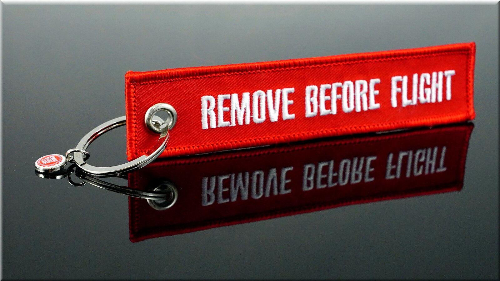 REMOVE BEFORE FLIGHT - Schlüsselanhänger - DAS ORIGINAL IM NEUEN DESIGN