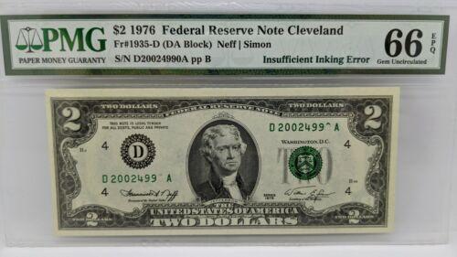1976 $2 Federal Reserve Note Cleveland PMG 66 EPQ - Insufficient Inking Error