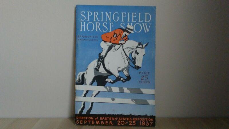 1937 SPRINGFIELD HORSE SHOW PROGRAM MASSACHUSETTS EASTERN STATES EXPO BIG E