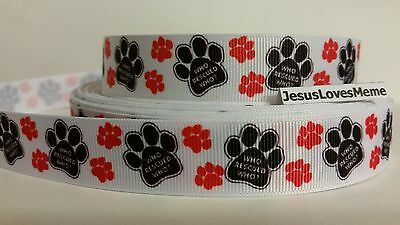 Grosgrain Ribbon, Who Rescued Who? on Black Paw Print with Red Paw Prints, 7/8