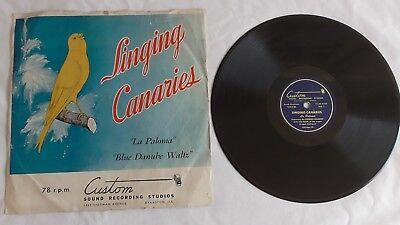 Hal Pearl - 78rpm single 10-inch – Custom #E3-KB-4166 Singing Canaries La Paloma