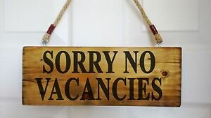 Vacancies No Vacancy Sign Hotel Surf Lodge Guest House B&B Backpackers Campsites