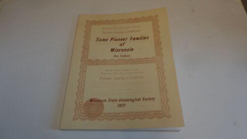 *Genealogy Pioneer Families of Wisconsin Index, 1977
