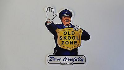 """Old Skool Zone Hot Rod Rat Rod  vintage looking Sticker Decal """"Drive Carefully"""""""