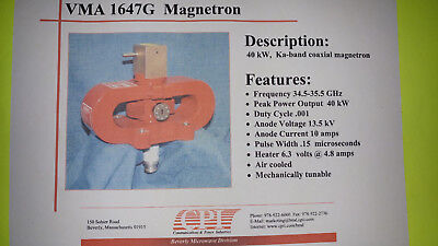 VMA 1647G MAGNETRON ( REBUILT) NEVER USED WITH CASE