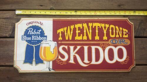 Pabst Blue Ribbon Beer Wooden Sign - Twenty One Or Skidoo - Wood - Free Shipping