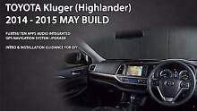 [$120DC] Toyota Kluger 2014 to 2015 May GPS DIY Upgrade Kit Brunswick Moreland Area Preview