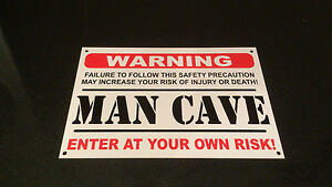 Funny Sign WARNING MAN CAVE present -A5 house, husband, boyfriend, son, dad