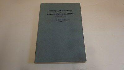 *Genealogy of Deacon Joseph Eastman Family; Hadley, Mass.
