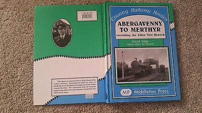 COUNTRY RAILWAY ROUTES ABERGAVENNY TO MERTHYR INCLUDING THE EBBW VALE BRANCH H/B