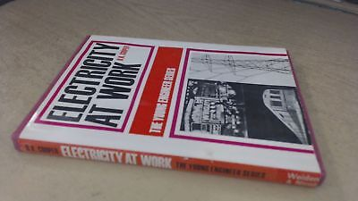 Electricity at Work (The Young Engineer Series), B K Cooper, Weid