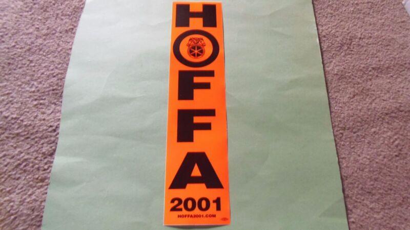 Jimmy Hoffa 2001 Teamster Bumper Sticker