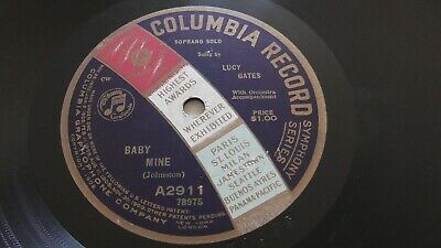 Lucy Gates 78rpm Single 10-inch Columbia Records #A2911 Baby Mine for sale  Shipping to India