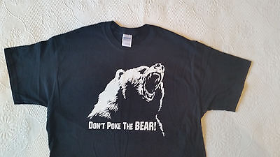 Dont Poke The Bear Size L   3X Funny T Shirt