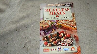 MEATLESS MEALS DELICIOUS FAVORITE BRAND NAME RECIPES COOKBOOK 1993 FREE USA SHIP