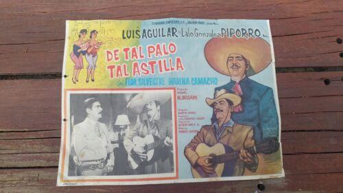 "1959 PIPORRO LUIS AGUILAR ""DE TAL PALO TAL ASTILLA"" ORIGINAL MEXICAN LOBBY CARD"