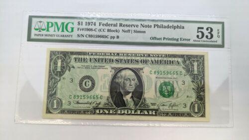 1974 $1 Federal Reserve Note Philadelphia PMG 53 EPQ - Offset Printing Error