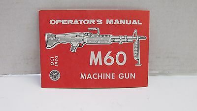 Original Vietnam Era US M60 Machine Gun Instruction Training Manual 1970 Dated