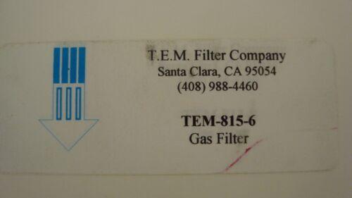T.E.M. Filter,  #TEM-815-6 Gas Filter