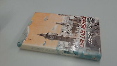Our Late Member, Ernest Raymond, The Book Club, 1973, Hardcover (Late Member)