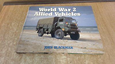 World War 2 Allied Vehicles, John Blackman, Ian Allan Publishing,