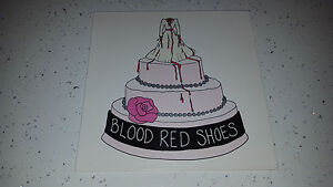 BLOOD RED SHOES - I WISH I WAS SOMEONE --  7