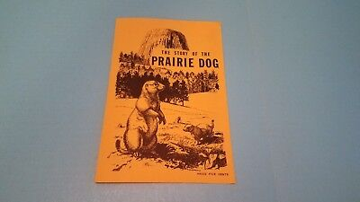 Devils Tower National History Association 1966 The Story of the Prairie Dog Rare