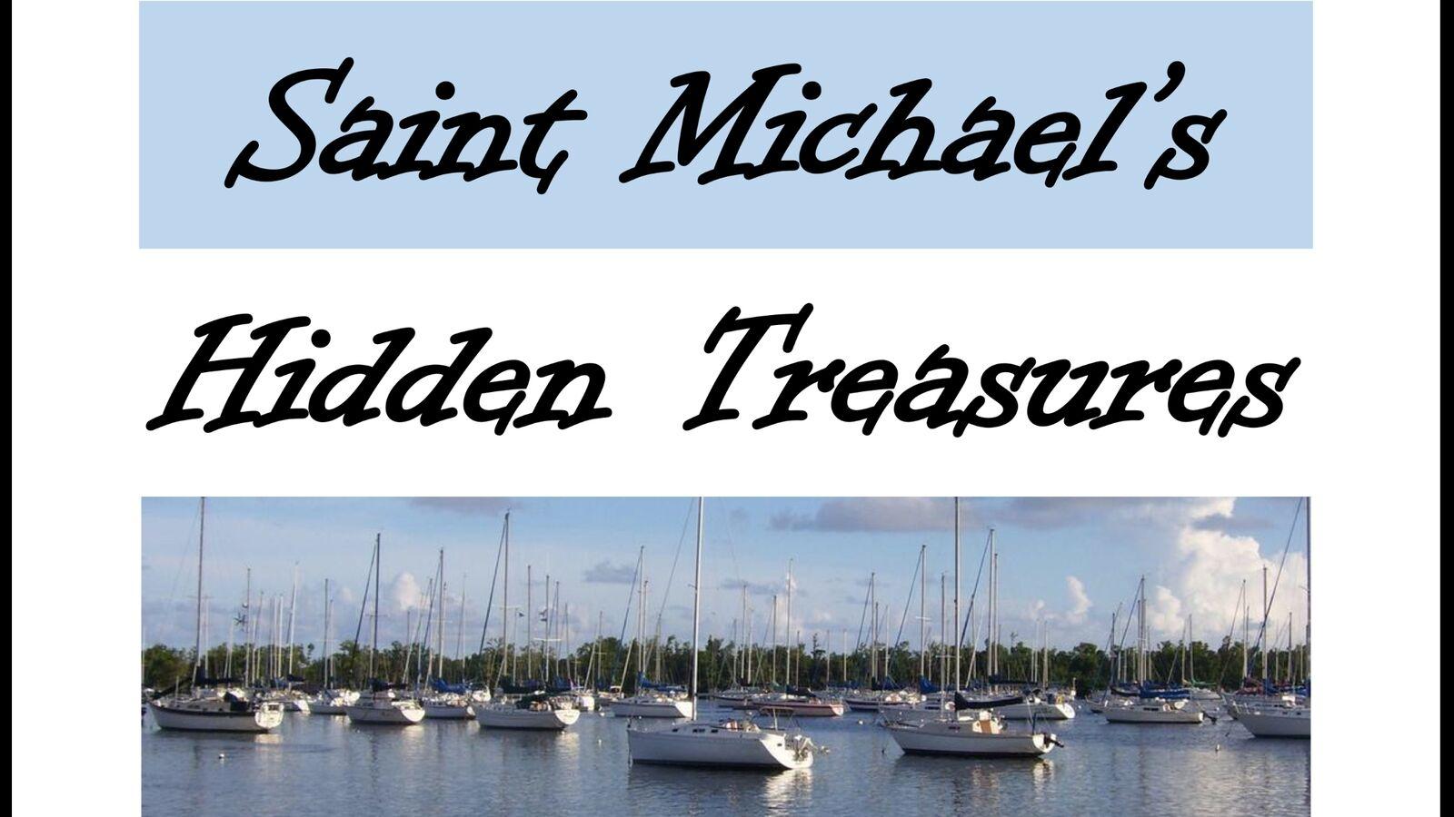Saint Michael's Hidden Treasures