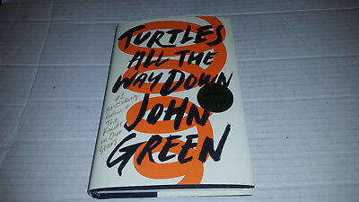 Turtles All The Way Down By John Green  2017  Hardcover  Signed 1St 1St