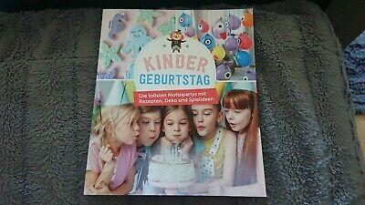 Buch Kinder Geburtstag 7 Mottopartys mit Rezepten Deko Spielideen 144 Seiten Neu