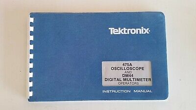 Tektronix 475a Oscilloscope Dm44 Digital Multimeter Operators Manual 070-2163-0