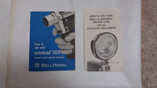 2 MANUALS BELL AND & HOWELL AUTOLOAD 308 SUPER EIGHT MOVIE CAMERA & MOVIE LITE