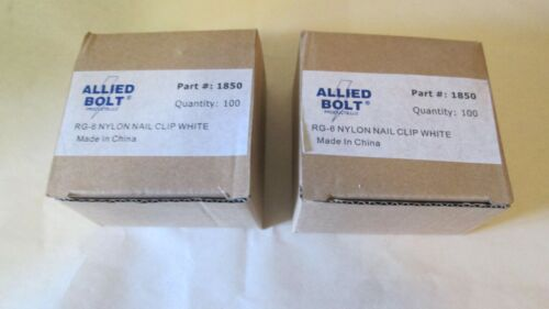 ALLIED BOLT RG-6 NYLON NAIL CLIP WHITE ( 2-boxes of 100 each)