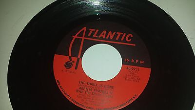 Aretha Franklin  The Thrill Is Gone   Spirit In The Dark Atlantic 2731 Soul 45