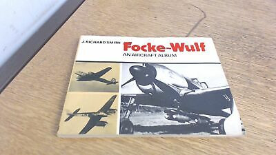 Focke-Wulf: An Aircraft Album, John Richard Smith, Ian Allan, 197