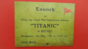 1912 RMS TITANIC MEMORABILIA - REPLICA OF LAUNCH TICKET AT BELFAST ON 31/5/1911