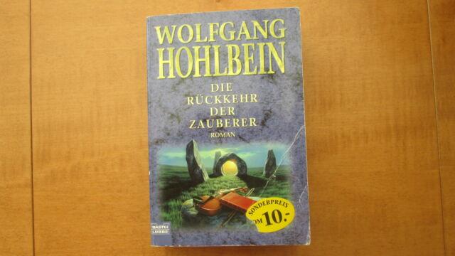 Die Rückkehr der Zauberer von Wolfgang Hohlbein Bastei Lübbe verlag  #1094