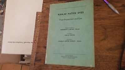Navajo Native Dyes, Their Preparation and Use Recipes by Nonabah G. Bryan ()